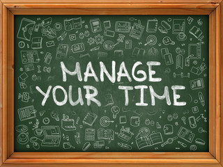 Hand Drawn Manage Your Time on Green Chalkboard.