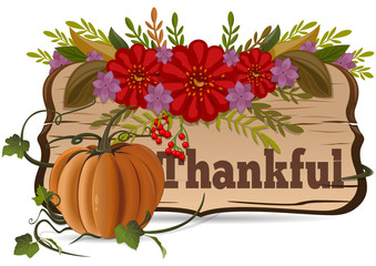 Thanksgiving Day. Thankful. Autumn background. Pumpkin and ornament flowers on a white background. Vector illustration