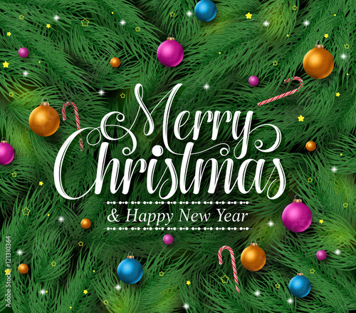 Merry Christmas Greetings Title In A Green Pine Leaves Background With Colorful Ornaments And Decoration