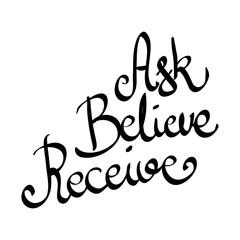 Ask Believe Receive vector