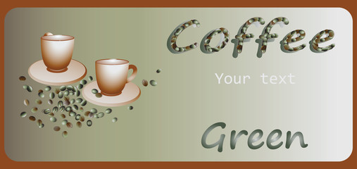 Green coffee. Banner design, poster with green coffee. Vector. Composition for your text