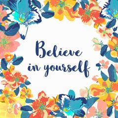 Believe in yourself - motivational quote, typography art. Vector