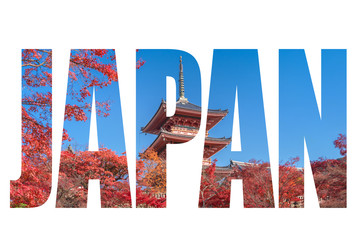 Word JAPAN over The red pagoda of with autumn maple leaves in kyoto city, Japan