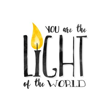 """""""You are the light of the world"""" - Inspirational biblical quote written in a textured font"""