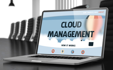 Cloud Management - on Laptop Screen. Closeup. 3D.