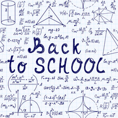 "Math vector seamless pattern with handwritten text ""Back to school"", mathematical formulas, figures, calculations and equations"