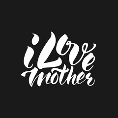 I Love mother hand lettering calligraphy T-shirt print. Cute badge