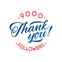 Thank you 9000 followers card. Vector thanks design template for network friends and followers. Image for Social Networks. Web user celebrates a large number of subscribers or followers