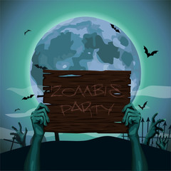 Halloween hands zombie holding hold old brown wooden plate plank sign text party full moon night graves bat rearmouse background. Vector beautiful close-up front view advertising ad image illustration