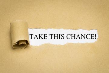 Take this Chance!