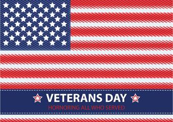 Veterans Day. Honoring all who served. Usa flag on background. V