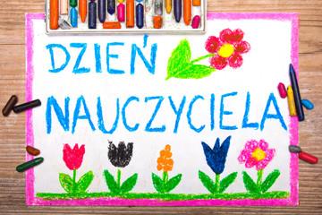 Obraz Kolorowy rysunek wykonany z okazji Dnia Nauczyciela - fototapety do salonu