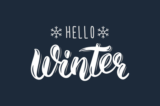 Hello Winter. Trendy hand lettering quote, fashion graphics, art print for posters and greeting cards design. Calligraphic isolated quote in white ink. Vector