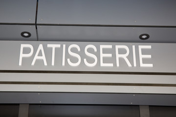 Sign outside of French bakery and Pastry Shop