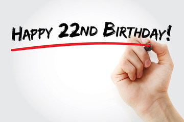 Hand writing Happy 22nd birthday with marker, holiday concept background