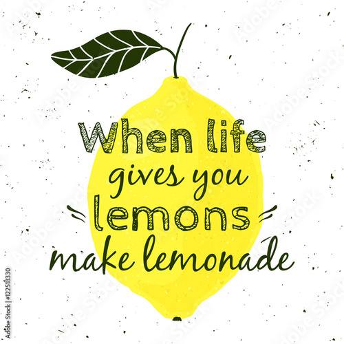 Vector Illustration With Lemon And Motivational Quote When Life