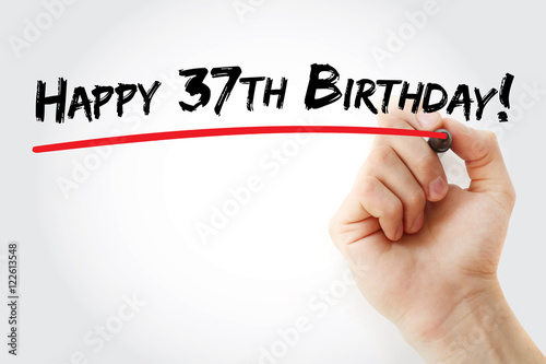 """Hand writing Happy 37th birthday with marker, holiday ..."