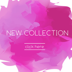 Fashion pink banner in artistic style and slogan new collection
