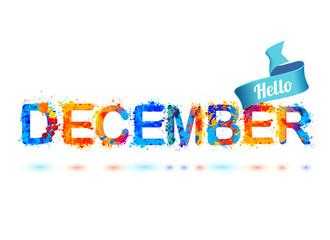 Hello december. Splash paint letters