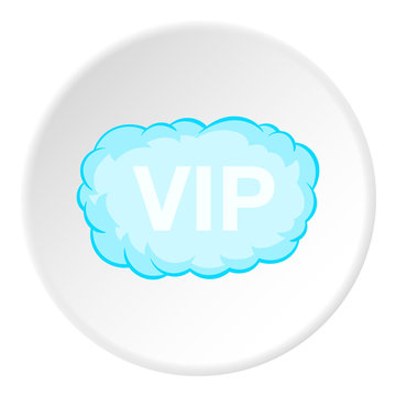 Sign VIP in cloud icon in cartoon style isolated on white circle background. Label symbol vector illustration