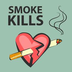 Smoke kills poster. Smoking harm concept. Cigarette pierces heart. Vector illustration.