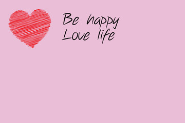 Be happy, love life card