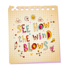 see how the wind blows unique lettering text notepad paper message