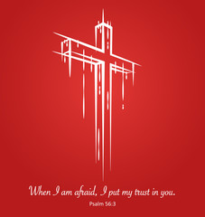 "Christ crucifix cross symbol sketch on red background with scripture verse from Psalm 56:3 ""when I am afraid, I put my trust in you."" Vector illustration."