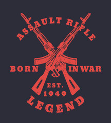 born in war, t-shirt print with assault rifles, two crossed guns, vector illustration