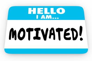 Motivated Inspired Encouragement Hello I Am Name Tag 3d Illustra
