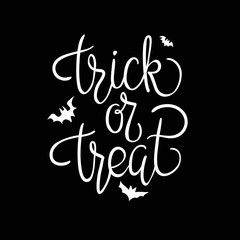 Trick or treat. Quote. Halloween poster