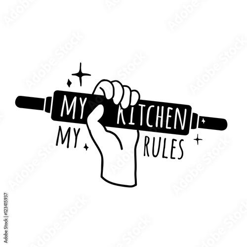 Motivational poster for the kitchen  Logo, symbol, badge