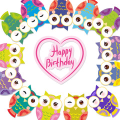 happy birthday, Funny colorful owls on white background card template. Vector
