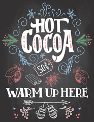 Hot cocoa, warm up here. Hand lettering chalkboard sign. Christmas sign on blackboard background with chalk for cafe and cocoa bar. Christmas advertising of hot cocoa drink with price tag