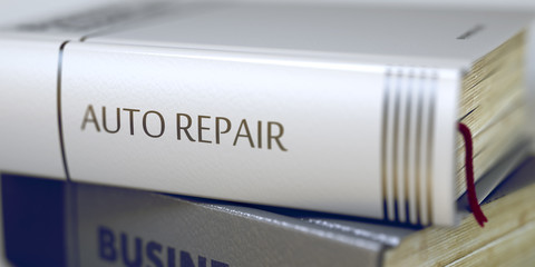 Auto Repair. Book Title on the Spine. 3D.