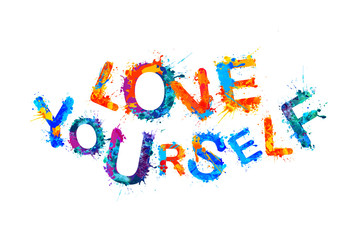 Love Yourself. Inspirational inscription