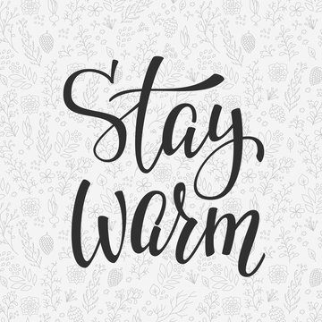 Winter cold Stay warm typography quote