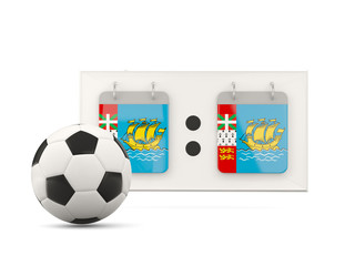 Flag of saint pierre and miquelon, football with scoreboard