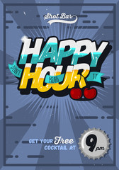 Happy Hour Concept Poster Template For Advertising. Comic Inscri