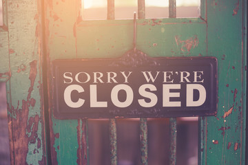Closed sign made with vintage filter.