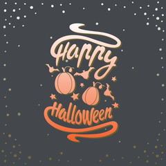 Happy Halloween message design background. Vector illustration. This illustration can be used as a greeting, invitation, poster, print on t-shirt or bag.