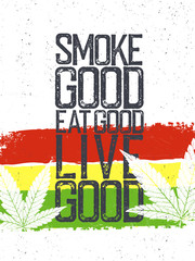 "Marijuana quote. Rastafarian flag grunge background. ""Smoke goog"