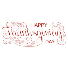 """Thanksgiving greeting card with """"Happy Thanksgiving"""" lettering text vector illustration. Isolated background."""