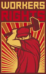 workers rights poster (man holding a hammer, design for labor day)