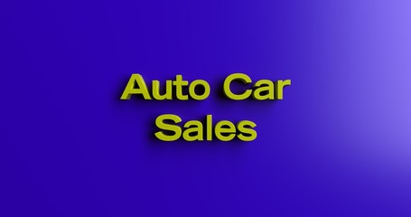 Auto Car Sales - 3D rendered colorful headline illustration.  Can be used for an online banner ad or a print postcard.