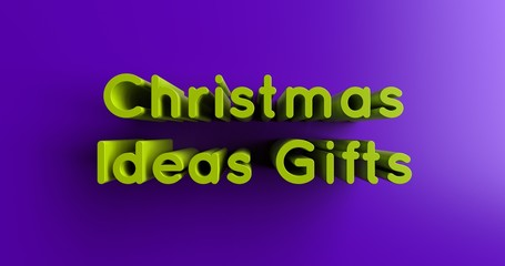 Christmas Ideas Gifts - 3D rendered colorful headline illustration.  Can be used for an online banner ad or a print postcard.