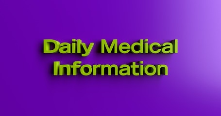 Daily Medical Information - 3D rendered colorful headline illustration.  Can be used for an online banner ad or a print postcard.