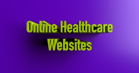 Online Healthcare Websites - 3D rendered colorful headline illustration.  Can be used for an online banner ad or a print postcard.