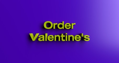 Order Valentine's Day Flowers - 3D rendered colorful headline illustration.  Can be used for an online banner ad or a print postcard.
