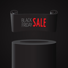 Black realistic curved paper banner on pedestal. Ribbon. Black friday sale. Vector illustration